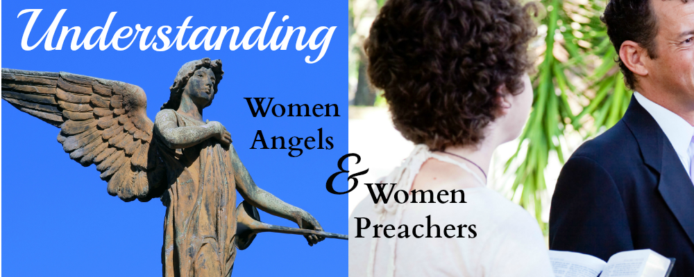 final women angels women preachers Silder